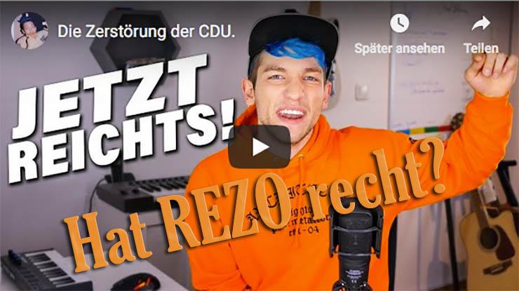 Die Zerstörung der CDU - Hat REZO recht mit seiner Kritik?